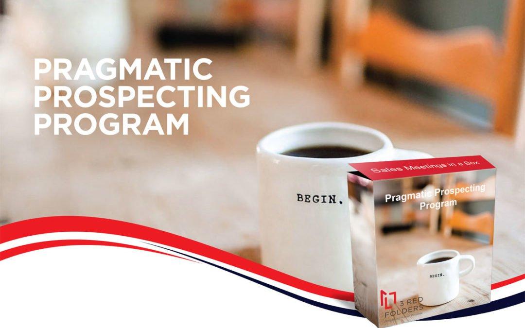 Pragmatic Prospecting Program